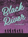 Black River Paperback June 7, 2015 - Josh Simmons