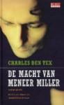 De macht van meneer Miller - Charles den Tex