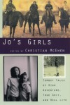 Jo's Girls: Tomboy Tales of High Adventure, True Grit, and Real Life - Christian McEwen