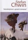 """Samobójstwo i """"grzech istnienia"""" - Stefan Chwin"""
