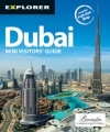 Dubai Mini Visitors' Guide, 4th - Explorer Publishing, Explorer Publishing