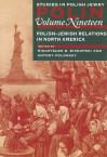 Polish Jewish Relations In North America - Mieczyslaw B. Biskupski, Antony Polonsky