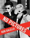 No Pictures - Ron Galella