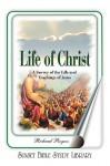 Life of Christ (Book) - Richard Rogers