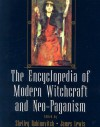 Encyclopedia Of Modern Witchcraft And Neo-Paganism - Shelly Rabinowitz, Shelly Rabinowitz, James Lewis