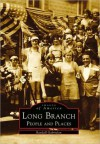 Long Branch: People and Places - Randall Gabrielan