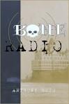 Bone Radio - Anthony Huso