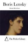 Boris Lensky - Aloisia Kirschner, The Perfect Library