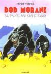 La porte du cauchemar - Henri Vernes, Frank Leclercq