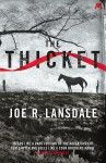 The Thicket - Joe R. Lansdale