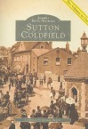 Sutton Coldfield: Two Volumes in One - Marian Baxter