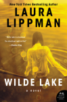 Wilde Lake: A Novel - Laura Lippman