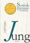 Symbole przemiany : analiza preludium do schizofrenii - Carl Gustav Jung