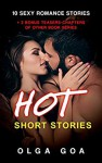 HOT SHORT STORIES: 12 Steamy and Naughty Blowminded Stories - Olga Goa, Sanaullah Sayem
