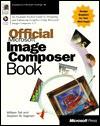 Official Microsoft Image Composer Book - William Tait, Stephen W. Sagman, Stephen W Sagman