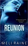 Reunion (Coming Home #3) - Meli Raine