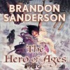 The Hero of Ages - Brandon Sanderson, Michael Kramer