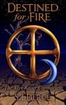 Destined for Fire - S.J. Pierce