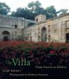 The Villa: From Ancient to Modern - Joseph Rykwert