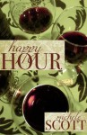 Happy Hour - Michele Scott