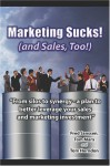 Marketing Sucks! (and Sales, Too!) - Fred Janssen, Jon Anton, Natalie Petouhoff