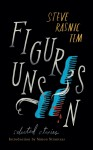 Figures Unseen: Selected Stories - Steve Rasnic Tem, Simon Strantzas