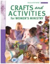 Crafts and Activities for Women's Ministry - Focus on the Family, Focus on the Family
