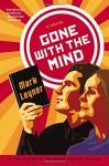 Gone with the Mind - Mark Leyner