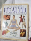 Encyclopedia of Alternative Health and Natural Rem - Michael Endacott