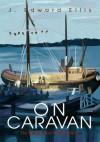 On Caravan - John Ellis
