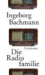 Die Radiofamilie - Ingeborg Bachmann, Joseph McVeigh
