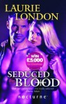 Seduced by Blood - Laurie London
