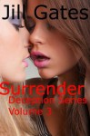 Deception Trilogy Three: Surrender - Jill Gates