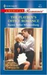 THE PLAYBOY'S OFFICE ROMANCE (BILLION-DOLLAR BRADDOCKS) (Harlequin American Romance, No. 914) - Karen Toller Whittenburg