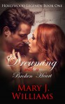 Dreaming With A Broken Heart - Mary J. Williams