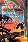 Repenser La Dissuasion NucléAire - Pascal Boniface