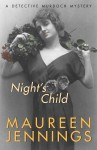 Night's Child - Maureen Jennings
