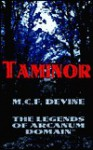 Taminor: The Legends of Arcanum Domain - M.C.F. Devine