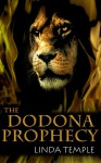 The Dodona Prophecy (The Medusa Legacy #2) - Linda Temple