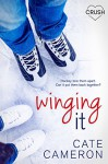 Winging It - Cate Cameron