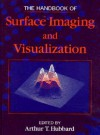 The Handbook of Surface Imaging and Visualization - Arthur T. Hubbard