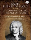 Bach's The Art of Fugue and A Companion to The Art of Fugue - Johann Sebastian Bach, Donald Francis Tovey, Andras Schiff, Eric Wen