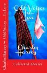 Odd Voices...In Love - Charles Harvey
