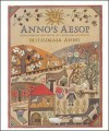 Anno's Aesop: A Book Of Fables - Mitsumasa Anno