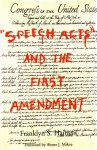 """Speech Acts"" and the First Amendment - Franklyn S. Haiman, Abner J. Mikva"