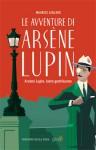 Arsène Lupin, ladro gentiluomo - Maurice Leblanc, François Proïa