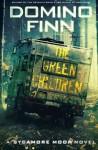 The Green Children: A Sycamore Moon Novel (Volume 3) - Domino Finn