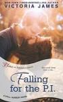 Falling for the P.I. (a Still Harbor novel) - Victoria James