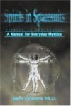 Spirits In Spacesuits A Manual For Everyday Mystics - Sean O'Laoire