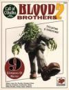 Blood Brothers 2 - Lynn Willis, Geoff Gillan, Marcus Rowland, Kathy Ho, Lee Gibbons, Les Brooks, Earl Geier, Rhonda Chase